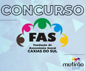 Concurso Público FAS – Edital Aberto – Aulas Online